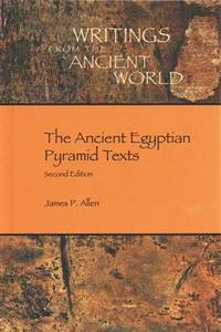 image of The Ancient Egyptian Pyramid Texts (Writings from the Ancient World)
