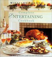 Williams Sonoma Complete Entertaining Cookbook