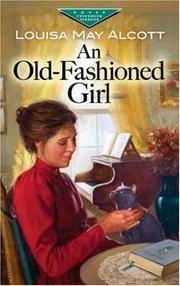 image of An Old-Fashioned Girl (Dover Children's Evergreen Classics)