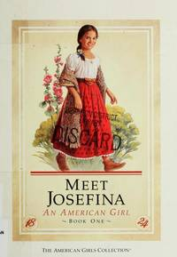 Meet Josefina, an American Girl (American Girls Collection)