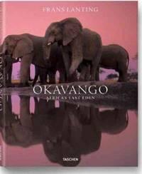 Frans Lanting: Okavango