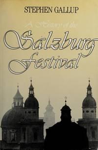 A History of the Salzburg Festival