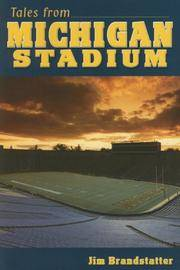image of Tales from Michigan Stadium