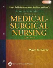 Brunner And Suddarth's Textbook Of Medical-Surgical Nursing: Study Guide, 10th Edition