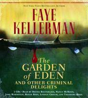 The Garden of Eden and Other Criminal Delights (Audio Book) by  Dennis (Read by)  Faye (Author); Boutsikaris - 2006 - from Adventures Underground (SKU: 833454)