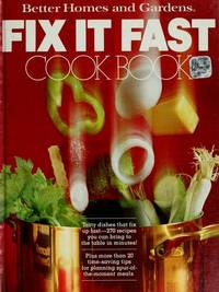 Better Homes and Gardens Fix it Fast Cookbook