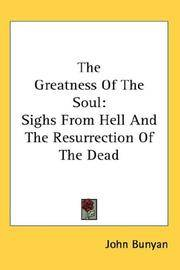 image of The Greatness Of The Soul: Sighs From Hell And The Resurrection Of The Dead