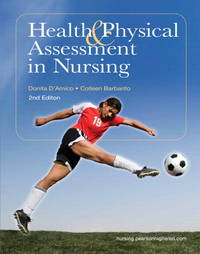 Health & Physical Assessment in Nursing (2nd Edition) by  Colleen  Donita T; Barbarito - Hardcover - 2nd - 2011-01-09 - from JMSolutions (SKU: s17-DH-190629019)