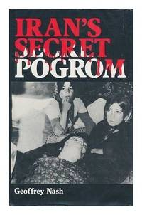 Iran's secret pogrom: The conspiracy to wipe out the Baha?is
