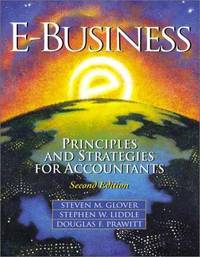 E-Business: Principles and Strategies for Accountants (2nd Edition)