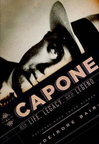 Capone: His Life, Legacy, and Legend
