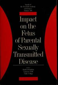 Impact on the Fetus of Parental Sexually Transmitted Disease (Annals of the New York Academy of...