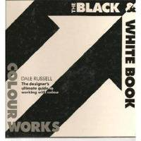 COLOURWORKS THE BLACK & WHITE BOOK RUSSELL D