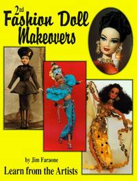 Fashion Doll Makeovers: Learn From the Artists, 2nd