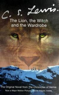 image of The Lion, the Witch and the Wardrobe (The Chronicles of Narnia, Volume 2)