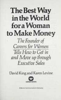 The Best Way In the World For a Woman To Make Money