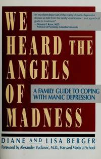 We Heard the Angels of Madness by Lisa & Diane Berger - Paperback - 1992 - from Hizbooks and Biblio.com