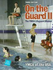 On the Guard II: The YMCA Lifeguard Manual (Vol II)
