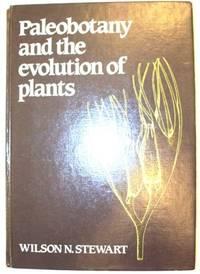 PALEOBOTANY AND THE EVOLUTION OF PLANTS