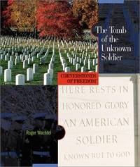 The Tomb of the Unknown Soldier (Cornerstones of Freedom Second Series)