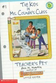 image of Teacher's Pet : The Kids in Ms. Colman's Class #1