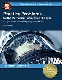 PPI Practice Problems for the Mechanical Engineering PE Exam, 13th Edition (Paperback)...