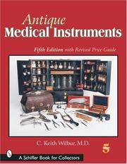 Antique Medical Instruments (Schiffer Book for Collectors) by  C. Keith Wilbur - Paperback - from Bonita (SKU: 0764317156.X)