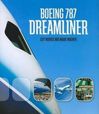 Boeing 787 Dreamliner by Mark Wagner; Guy Norris - Hardcover - 2009-11-12 - from Ergodebooks and Biblio.com