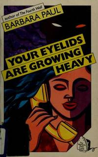 Your Eyelids are Growing Heavy (Women's Press crime)