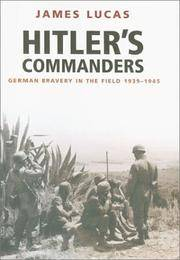 Hitler's Commanders: German Bravery in the Field 1939-1945