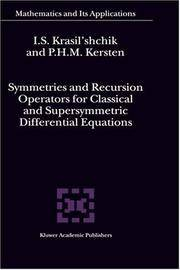 Symmetries and Recursion Operators for Classical and Supersymmetric Differential Equations...