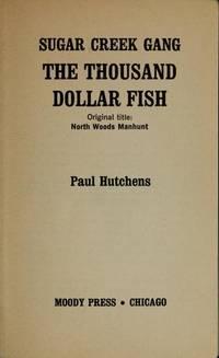 The Thousand Dollar Fish (Sugar Creek Gang)