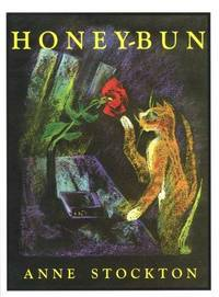 Honey-Bun : An Enchanting Memoir about an Exceptional Cat