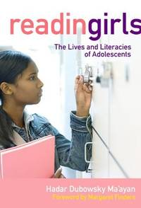 Reading Girls The Lives and Literacies of Adolescents