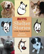 image of Mutts Shelter Stories: Love. Guaranteed.