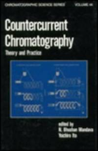 COUNTERCURRENT CHROMATOGRAPHY: THEORY AND PRACTICE, VOL. 44