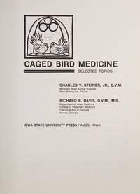Caged Bird Medicine: Selected Topics