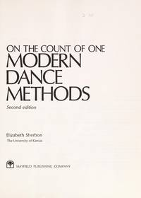 On the Count of One: Modern Dance Methods