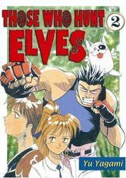 Those Who Hunt Elves Volume 2