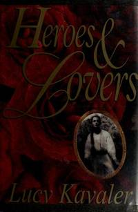 Heroes and Lovers