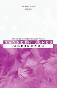 image of Rainbow Bridge (Bold As Love 4)