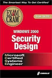 MCSE Windows 2000 Security Design Exam Cram (Exam 70-220)