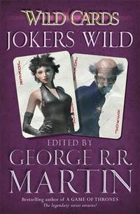Wild Cards: Jokers Wild by  George R.R Martin - Paperback - paperback / softback - 2001-01-01 - from M and N Media and Biblio.com