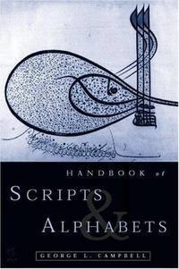 Handbook of Scripts and Alphabets by George L. Campbell - Paperback - 1 - Oct 1997 - from Redwood Bookstore (SKU: 852)