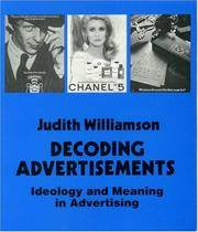 Decoding Advertisements: Ideology and Meaning in Advertising (Open Forum) by Judith Williamson - Paperback - from Brit Books Ltd and Biblio.co.uk