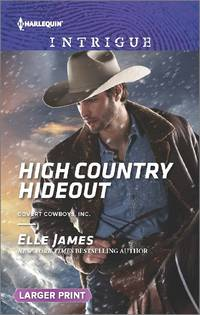 High Country Hideout: Covert Cowboys, Inc. (Large Print)