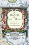 image of The Island of Lost Maps: A Story of Cartographic Crime