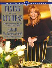 Dining With the Duchess: Making Every Day Meals a Special Occasion