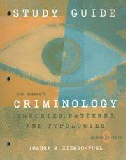image of Study Guide for Siegel's Criminology: Theories, Patterns, and Typologies, 9th