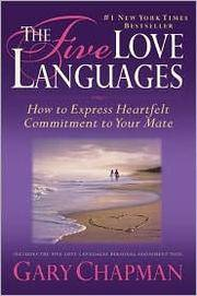 image of The Five Love Languages: How to Express Heartfelt Commitment to Your Mate